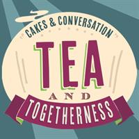 Tea and Togetherness
